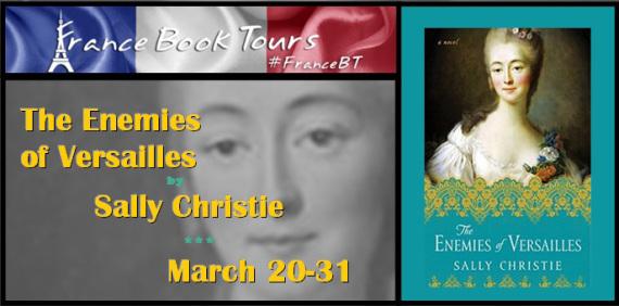 The Enemies of Versailles Blog Tour