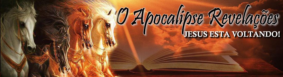 O Apocalipse Revelações