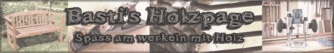 Basti´s Holzpage