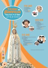 Barrosa(Benavente)- Festas em Hª de Nª Srª de Fátima 2016- 29 a 31 Julho