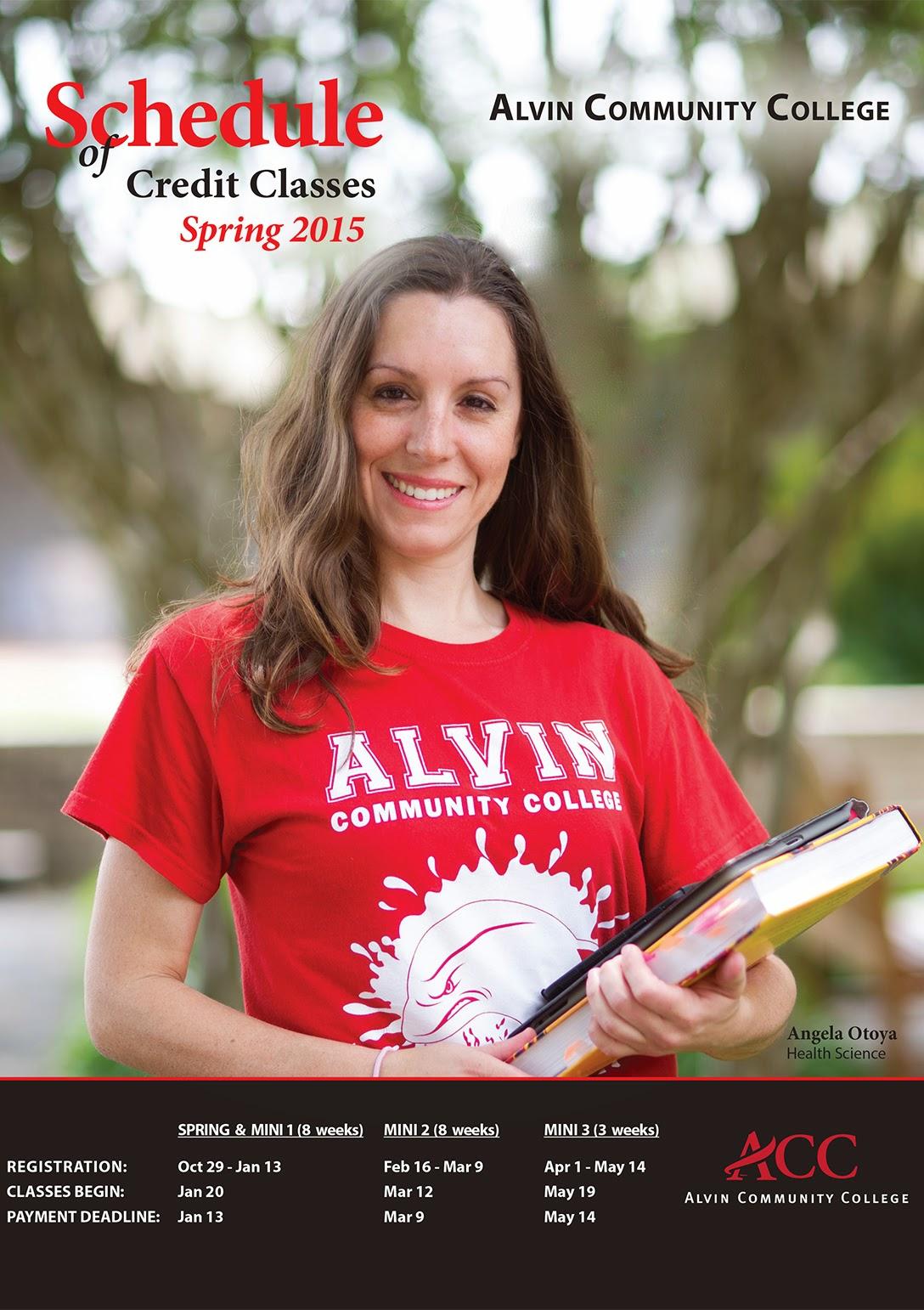 http://www.alvincollege.edu/Portals/0/schedules/pdfs/ACC%20Spring%202015%20Credit%20Schedule_Web.pdf