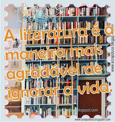 Foto Mensagem sobre Literatura/Vida com frase de Fernando Pessoa para compartilhar no Facebook