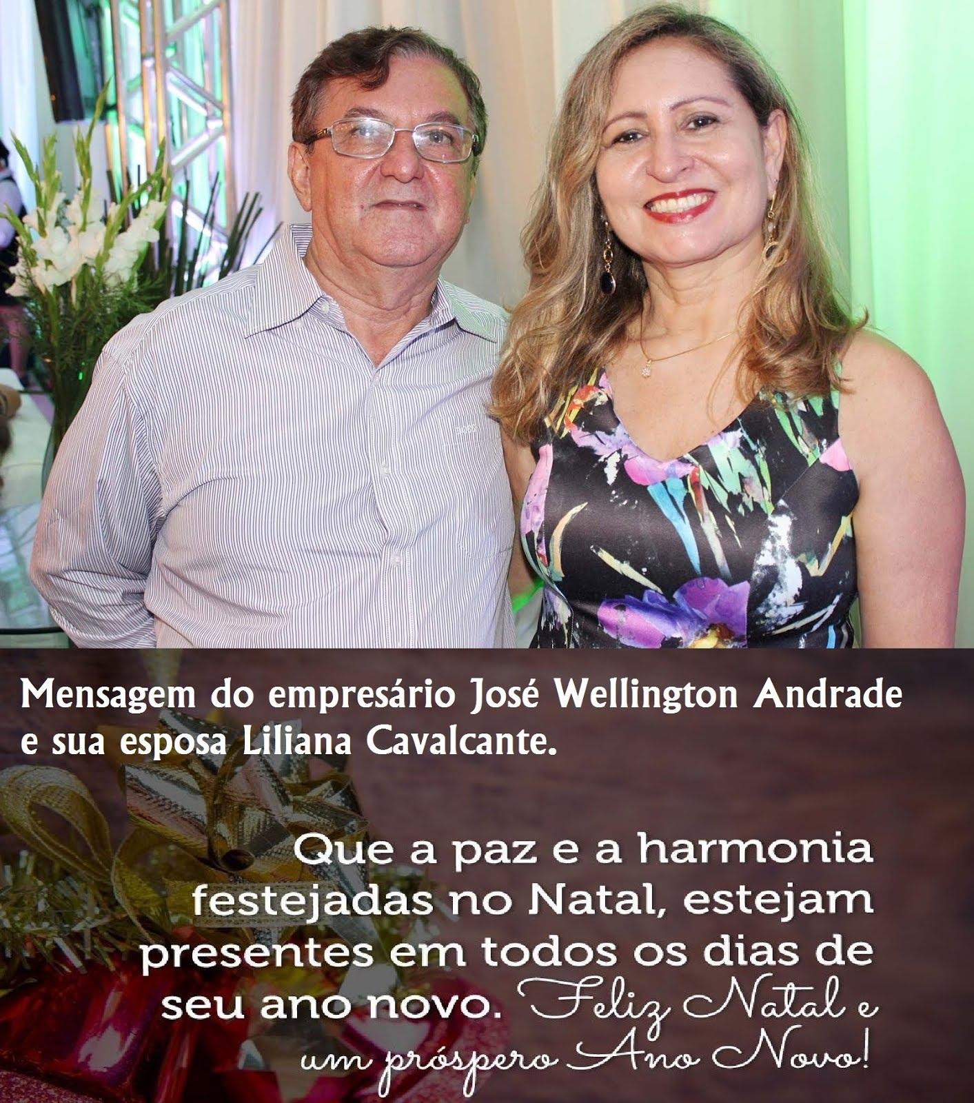 MENSAGEM DO EMPRESÁRIO JOSÉ WELLINGTON E LILIANA CAVALCANTE