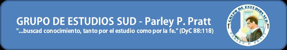 GRUPO DE ESTUDIOS SUD - Parley P. Pratt