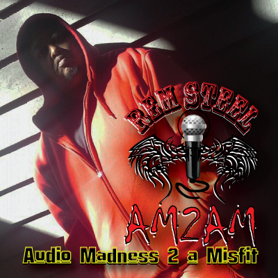 AM2AM by Rem Steel...Dropping on April 12th!