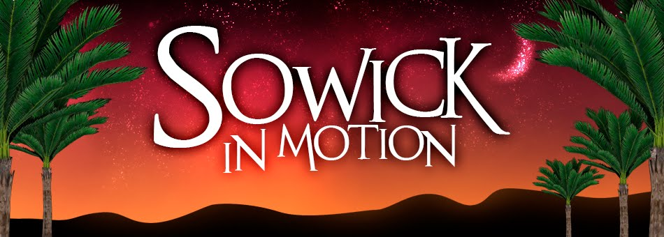 Sowick in Motion
