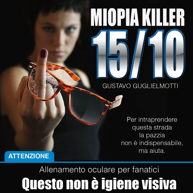 Miopia Killer