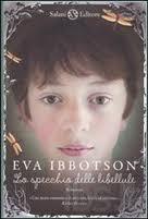 Lo specchio delle libellule - Eva Ibbotson