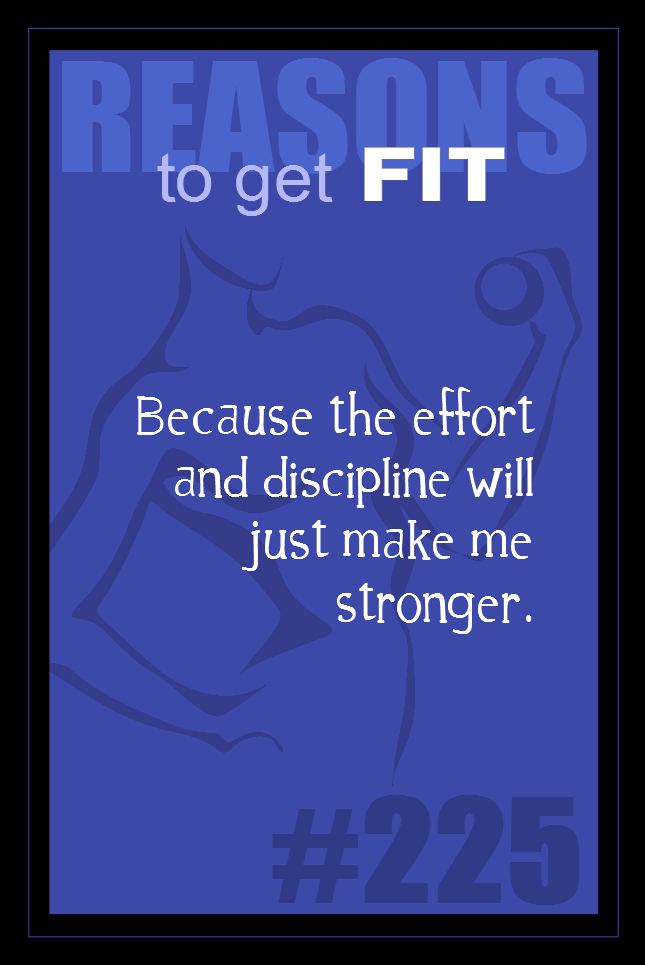 365 Reasons to Get Fit #225