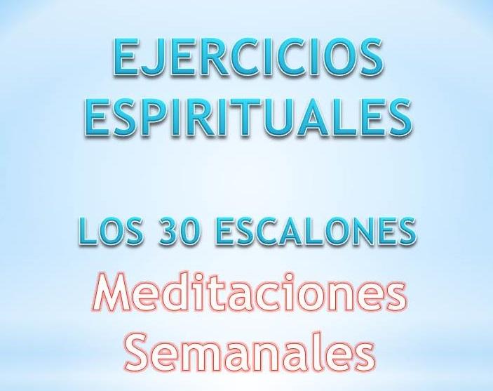 EJERCICIOS ESPIRITUALES - 30 ESCALONES