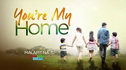 Youre My Home February 8 2016