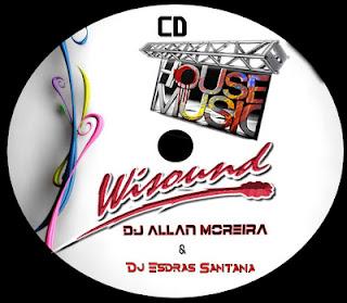 CD HOUSE MUSÍC BY WÍSOUND 2012 DJ ALLAN MOREÍRA & DJ ESDRAS SANTANA