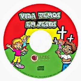 CD Vida temos em JESUS
