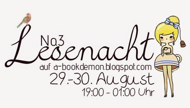 http://a-bookdemon.blogspot.co.at/2014/08/lesenacht-no-3-29-30-august-mitmachen.html