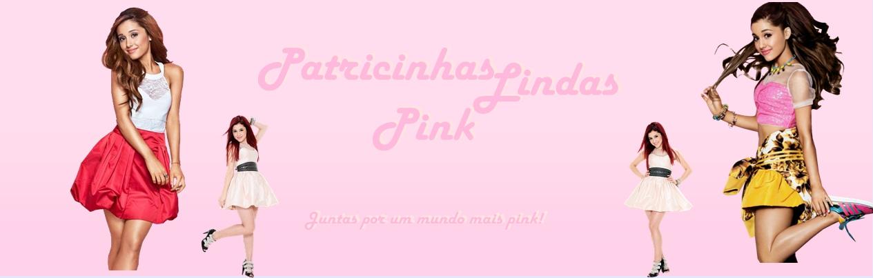 Patricinhas Lindas Pink ♡