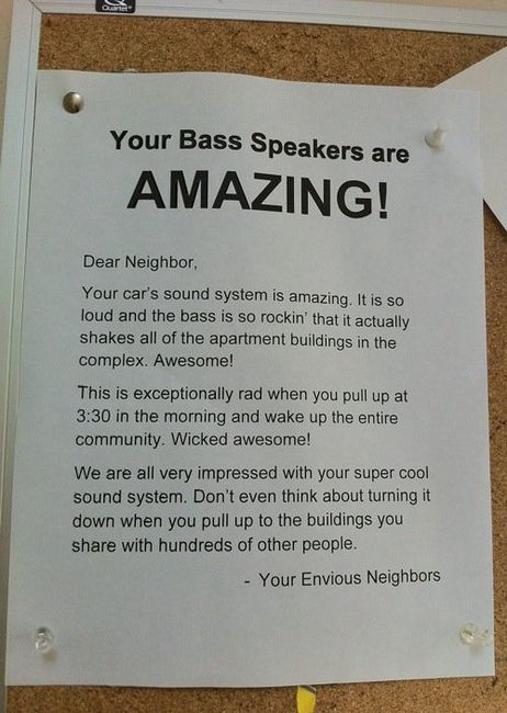 Dear Neighbour - You Bass Speakers Are Amazing!