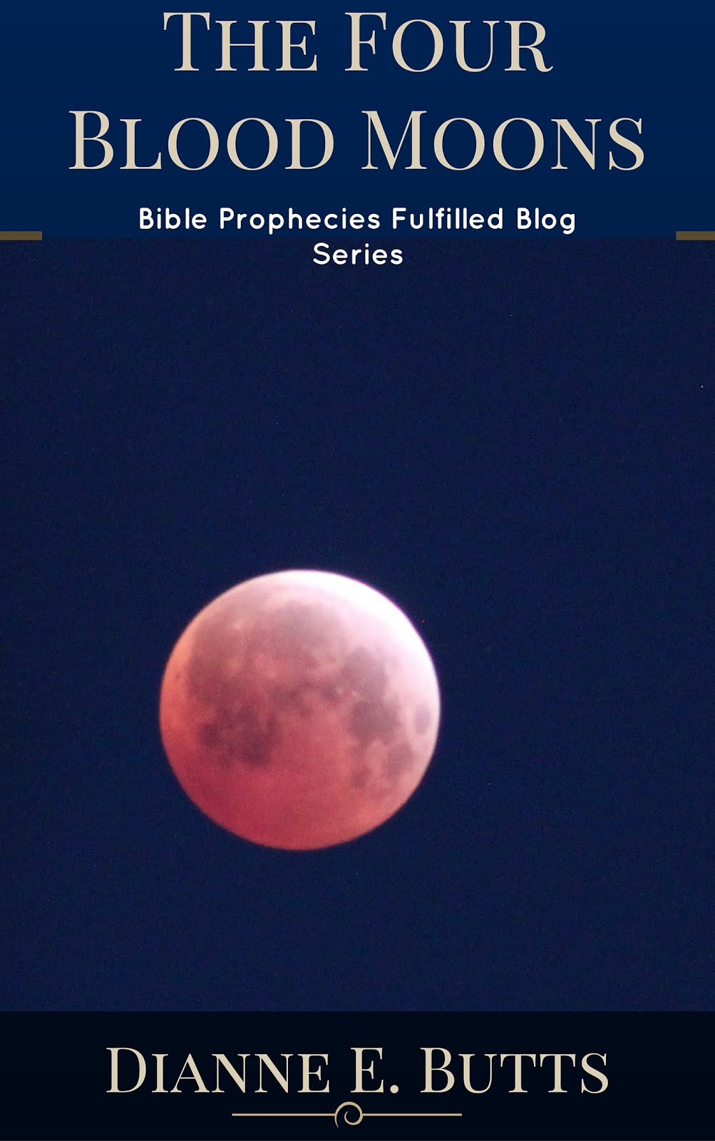 NEW!  The Four Blood Moons: What They Are, What They Mean, and Why They're Important in Light of Bi