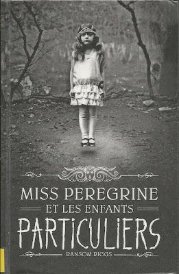 Miss Peregrine et les enfants particuliers Couverture