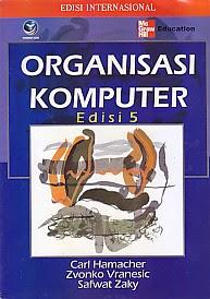 toko buku rahma: buku ORGANISASI KOMPUTER EDISI 5 ,pengarang carl hamacher, penerbit andi