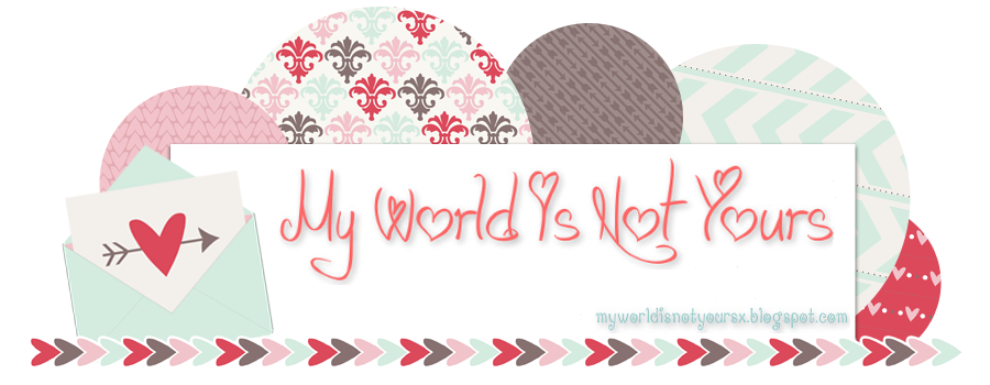 My World Is Not Yours