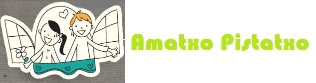 AMATXO PISTATXO