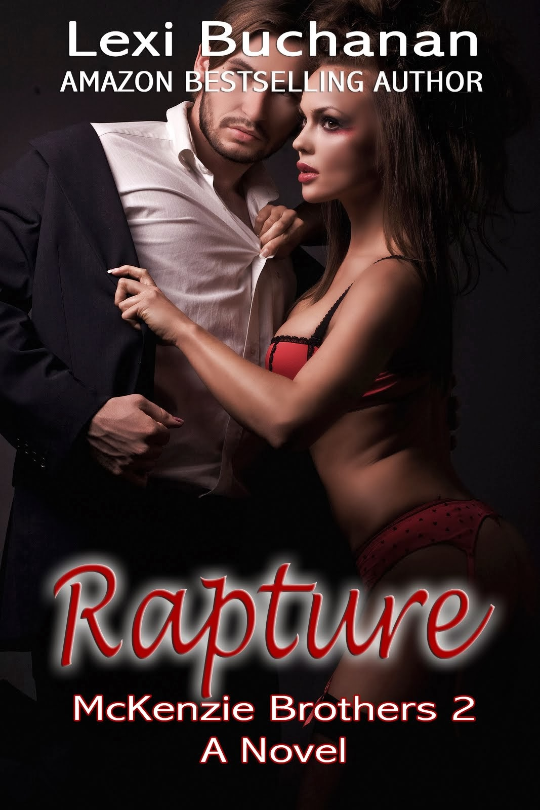 Rapture [McKenzie Brothers 3]