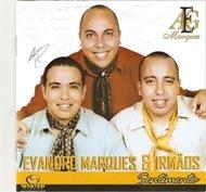 2006 - CD de Evandro Marques e Irmãos
