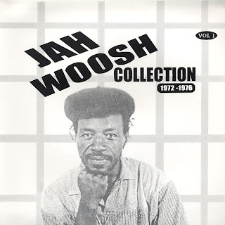 Jah Woosh - Collection Vol.1: 1972-1976