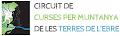 CIRCUIT CURSES DE MUNTANYA TERRES DE L'EBRE