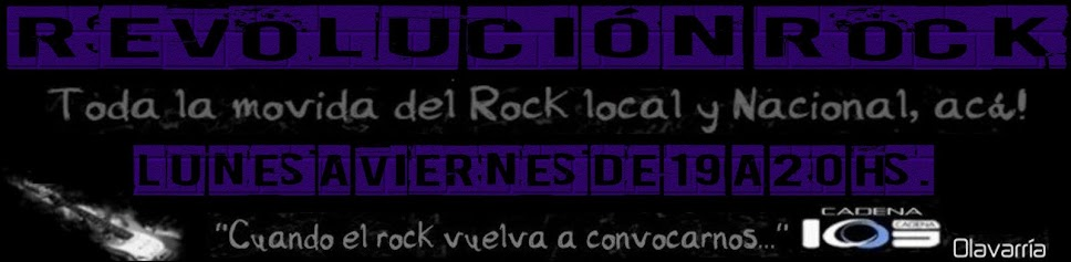 Revolución Rock - Cadena 103 - Olavarría - Bs. As.