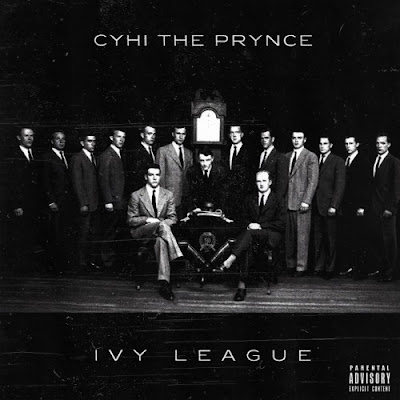 Cyhi Da Prynce - Ivy League