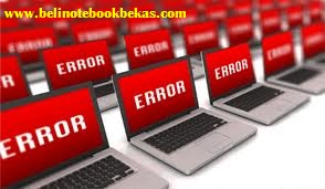 laptop rusak,laptop error,laptop mati,
