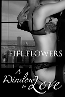 A Window to Love by Fifi Flowers