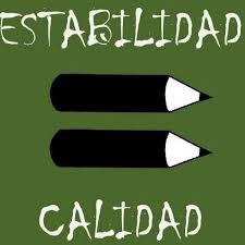 ESTABILIDAD => CALIDAD