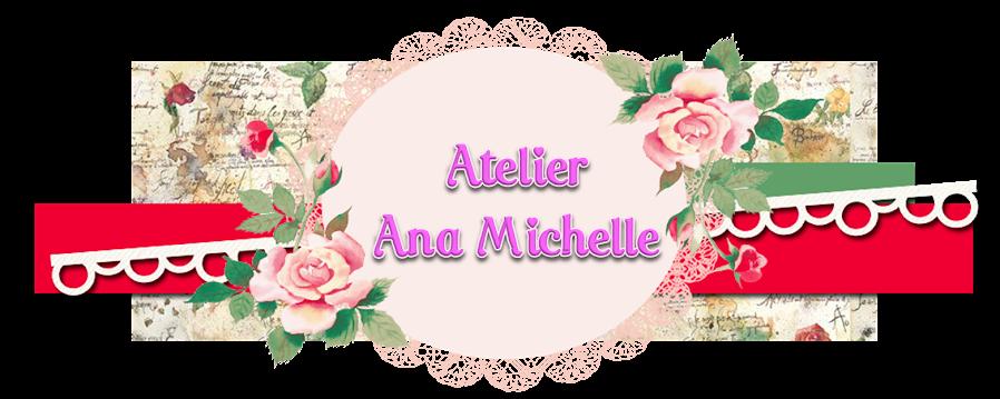 Atelier Ana Michelle