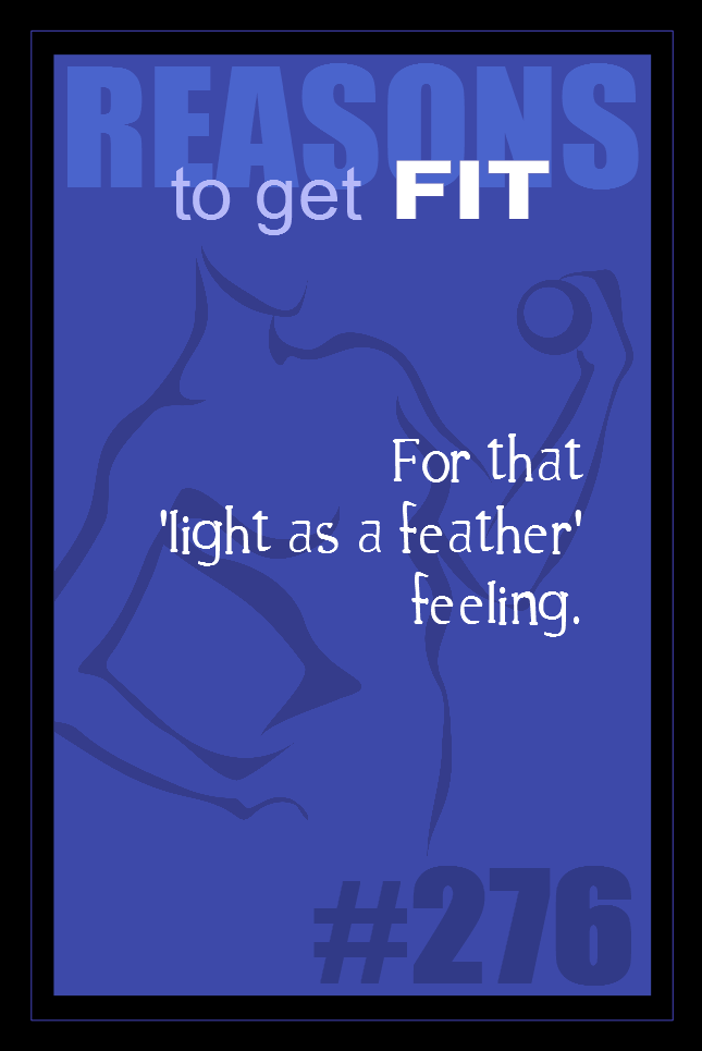 365 Reasons to Get Fit #276