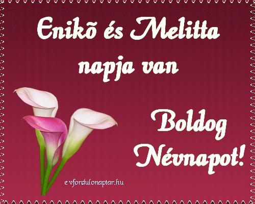 Szeptember 15 - Enikő, Melitta névnap