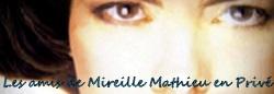 Les amis de Mireille Mathieu en privé - Groupe FB. (No official)