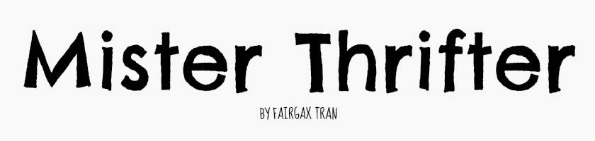 MISTER THRIFTER