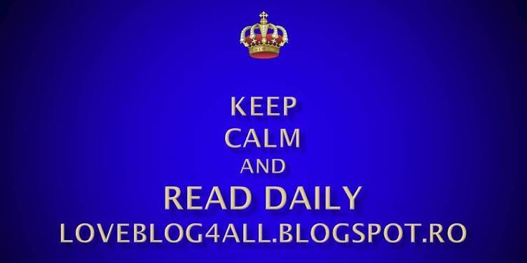 Keep calm an read daily Loveblog4all.blogspot.com