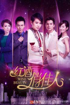 Giai Nhân Rượu Vang - Wine Beauty
