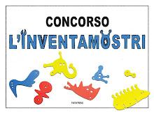 PER PARTECIPARE AL CONCORSO L'INVENTAMOSTRI