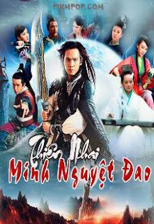 Thiên Nhai Minh Nguyệt Đao - The Magic Blade [Vietsub] 2012
