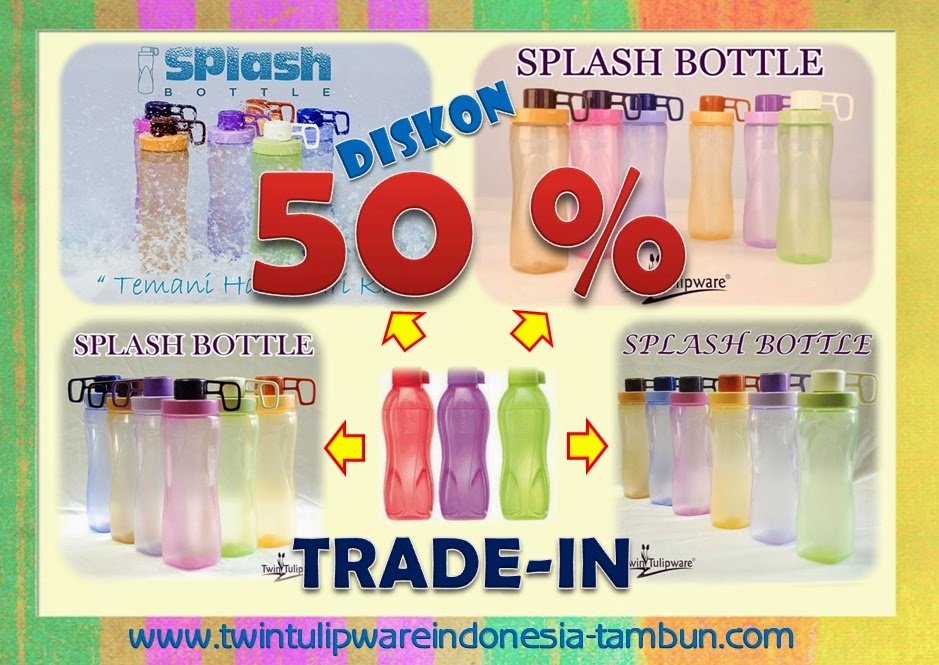Trade In Splash Bottle Tulipware >> Diskon 50% dengan Eco Bottle Tupperware