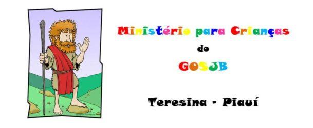 Ministério para Crianças do GOSJB ( Teresina-Piauí )