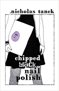 chipped black nail polish, nicholas tanek, memoir, punk rock memoir, punk rock book, new jersey rock, fetish book
