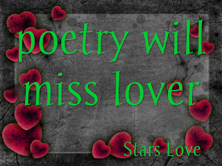 poetry will miss lover