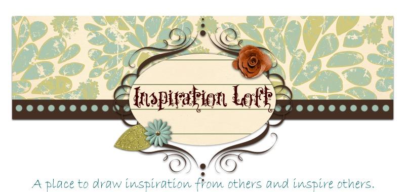 Inspiration {LOFT}