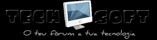 TechSoft - O teu fórum a tua Tecnologia
