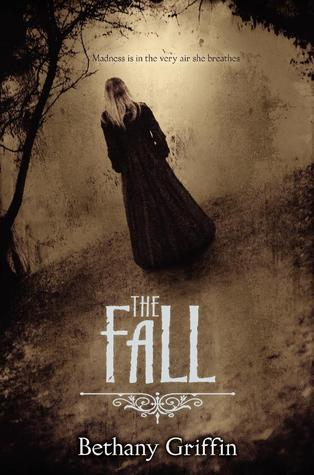 ARC Review: The Fall by Bethany Griffin